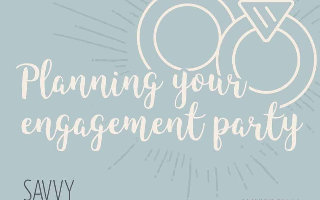 Planning Your Engagement Party